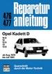 Opel Kadett D - 10S/12/12S/13/13S      ab Aug. 1979 bis Juli 1981     //  Reprint der 2. Auflage 1991
