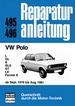 VW Polo - L/GL/S/GLS/GT/LX/Formel E   /ab Sept. 1978 - August 1981  //  Reprint der 3. Auflage 1982