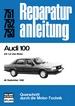 Audi 100 - 1,6 Liter Motor       ab September 1982     //Reprint der 10. Auflage 1984