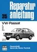VW-Passat - S/LS/TS/GL/GLS       1976 bis Jan. 79       //Reprint der 4. Auflage 1989