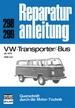VW-Transporter/-Bus - 1600cm³            ab 1975         //Reprint der 7. Auflage 1978