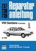VW Santana (4 Zylinder) ab 1982 - CL / GL / LX / GX   //   Reprint der 8. Auflage 1984