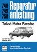 Talbot Matra Rancho    ab 1977 - Reprint der 10. Auflage 1984