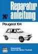 Peugeot 104 - Reprint der 7. Auflage 1976