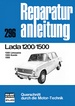 Lada 1200 / 1500   Limousine/Kombi - Reprint der 3. Auflage 1982