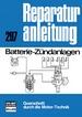 Batterie-Zündanlagen - Reprint der 7. Auflage 1978