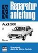Audi 200 - 5E / 5T ab Sept. 1979 // Reprint der 4. Auflage 1983