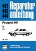 Peugeot 604   ab 1975 - SL/TI/STI    // Reprint der 5. Auflage