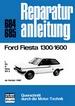 Ford Fiesta 1300/1600  ab Herbst 1980  - L/GL/S/Ghia/XR 2    //  Reprint der 7. Auflage 1983