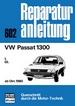 VW Passat 1300  ab Oktober 1980 - L / GL   //  Reprint der 1. Auflage 1981