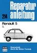 Renault 5 - 5l / 5 TL   //  Reprint der 6. Auflage 1977