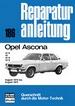 Opel Ascona   August 1970 bis August 1975  - 12S/16/16S/19S     //  Reprint der 2. Auflage 1980