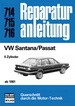 VW Santana/Passat  ab 1981 - 5 - Zylinder  // Reprint der 3. Auflage 1984