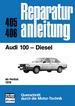 Audi 100  Diesel  ab Herbst 1978 - Reprint der 11.Auflage 1980