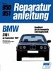 BMW 318i   ab September 1987 - Baureihe E30/4-Zyl.Motor M 40 mit Kat. //  Reprint der 11. Auflage 1989