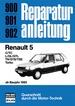 Renault 5  ab Baujahr 1985 - C/TC/L/GL/GTL/TS/GTS/TSE/Turbo  //  Reprint der 9. Auflage 1987