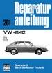 VW 411/412  - 411/411E/411LE/412LE      //  Reprint der 4. Auflage 1978