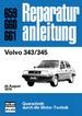 Volvo 343/345 - ab August 1979  //  Reprint der 1. Auflage 1983
