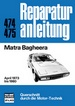 Matra Bagheera - April 1973 bis 1980  //  Reprint der 1. Auflage 1982
