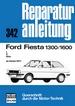 Ford Fiesta 1300/1600 - L/S/Ghia  ab Herbst 1944  //  Reprint der 9. Auflage 1979