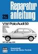 VW Polo/Audi 50  1977 bis August 1978  - Audi 50LS/50 GLS // Polo L/S/LS/GLS  // Reprint der 8. Auflage 1986