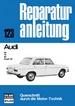 Audi  - 60 / 75 / 80 Super 90  //  Reprint der 7. Auflage 1975