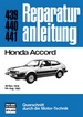 Honda Accord - ab Nov.1978 bis Aug.1981 //  Reprint der 4. Auflage 1989