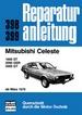 Mitsubishi Celeste - 1600 ST/2000 GSR/2000 GT  //  Reprint der 1. Auflage 1980