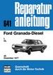 Ford Granada Diesel - L / GL  ab Dezember 1977  // Reprint der 10. Auflage 1982