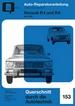 Renault R4 + R6   bis 1969  - Reprint der 8. Auflage 1973