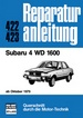 Subaru 4 WD 1600 - ab Oktober 1979  //  Reprint der 3. Auflage 1981