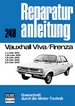 Vauxhall Viva/Firenza - 1,1/1,25-Ltr. OHV / 1,6/1,8-2,5-Ltr.OHC // Reprint der 7. Auflage 1976
