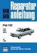 Fiat 132   ab 1980 - 1600/2000/2000 i     //  Reprint der 11. Auflage 1982