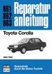 Toyota Corolla  1984/1985 - Reprint der 4. Auflage 1987