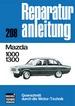 Mazda 1000/1300 - Reprint der 9. Auflage 1974