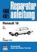 Renault 18 - TL/GTL ab Frühjahr 1978 //  Reprint der 10. Auflage 1980