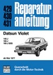 Datsun Violet   ab Mai 1977 - 140J/160J/160J SSS  //  Reprint der 4. Auflage 1981