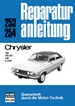 Chrysler  160/160 GT/180     2 Liter - Reprint der 10. Auflage 1976