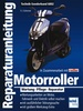 Motorroller  - Wartung - Pflege - Reparatur