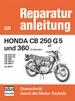 Honda CB 250 G5 und 360  (2 Zylinder)  Baujahr 1974-1976 - CB 250 G5 / VB 250 K5 / CB 360 / CB 360 G / CB 360 T