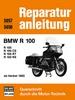 BMW R 100 / R 100 CS / R 100 RT / R 100 RS - ab Herbst 1980  //  Reprint der 3. Auflage 1985