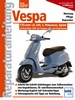 Vespa 125 ccm - Modelle LX, LVX, S, Primavera, Sprint ab Modelljahr 2005