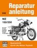 MZ 150 / 250 - ES 150/1/TS 150/ES 250/2/ ETS 250/ TS 250/ TS 250 Sport // Reprint der 7. Auflage 1975