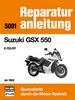 Suzuki GSX 550  - E / ES / EF ab 1982 // Reprint der 5. Auflage 1987