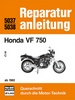 Honda VF 750  / S / C /  ab 1982   - Reprint der 3. Auflage 1989