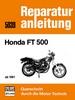 Honda FT 500 ab 1981 - Reprint der 8. Auflage 1983