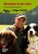 DVD - Menschen an der Leine - Hundeerziehung mit Holger Schüler