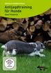 DVD - Antijagdtraining für Hunde