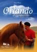 DVD - Orlando  - Vom Starten eines jungen Pferdes bis zum ersten Aufsitzen