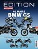 Edition Motorrad 40 Jahre BMW GS